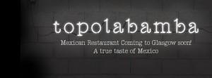 Topolabamba food and drink Glasgow blog