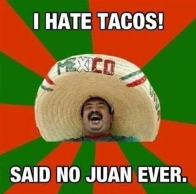 i hate tacos