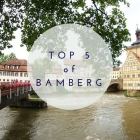 Top 5 things to do in Bamberg, Germany