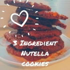 Recipe : 3 Ingredient Nutella Cookies