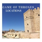 Travel to do: Game of Thrones locations in Seville and Cordoba