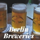 Travel to do: Berlin Breweries