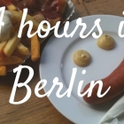 Travel: 24 hours in (East) Berlin