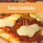 Recipe: Turkey Enchiladas (Christmas leftovers)