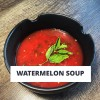 Recipe: Watermelon Soup with Fresh Mint