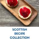 Scottish Recipe Collection and Recipes using Scottish Produce