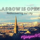 Glasgow is open
