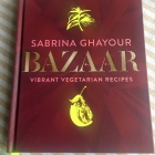Bazaar – Vibrant vegetarian recipes by Sabrina Ghayour
