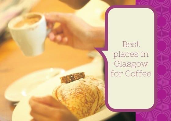 Best Coffee Shops in Glasgow