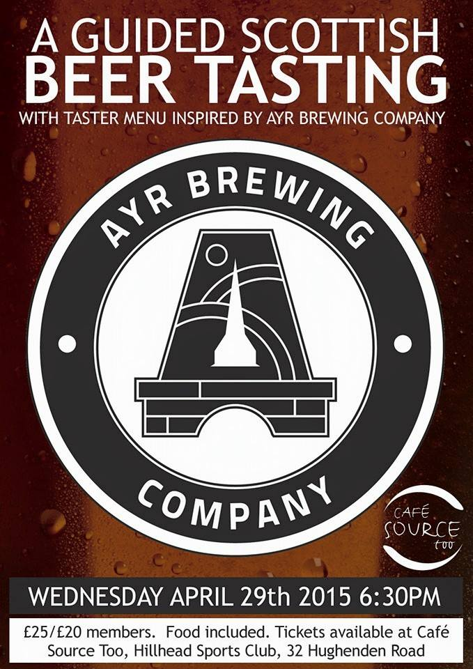 Event: Ayr brewery beer tasting at Cafe Source Too, 32 Hughenden Rd, Glasgow