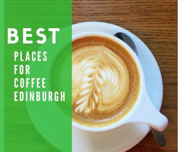 best coffee edinburgh