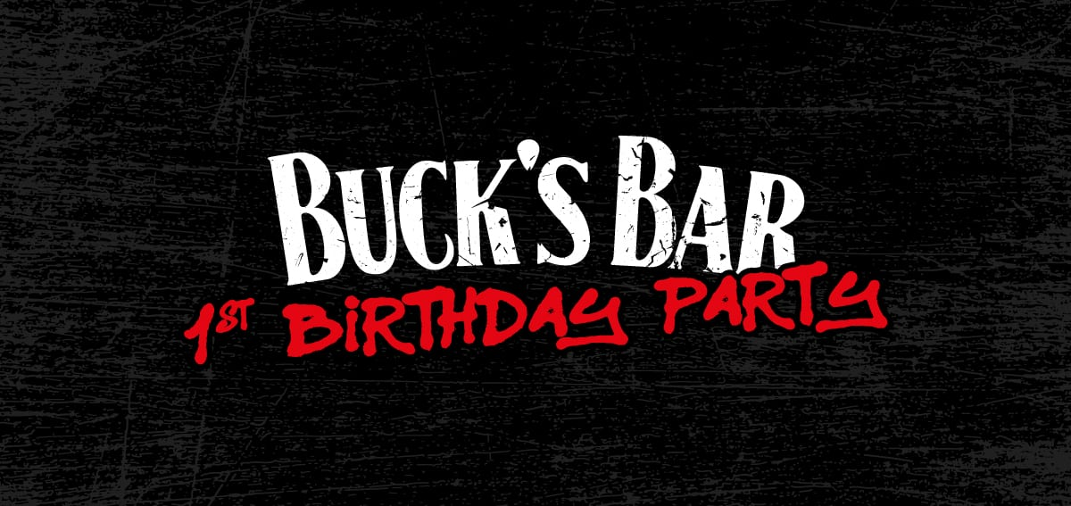 Event Preview: Bucks Bar First Birthday
