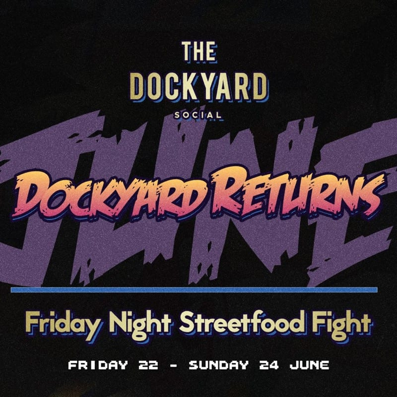 Event Preview: Dockyard Social returns