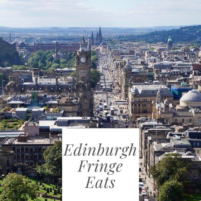 Where to eat during Edinburgh Fringe Festival 2018