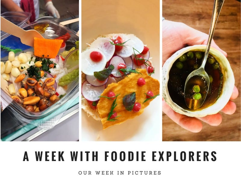 Foodie Explorers A Week in Pictures 7th July 2018