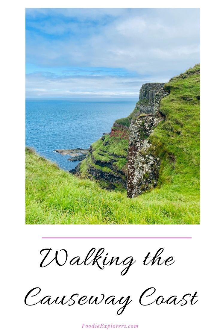 Walking the causeway coast Pinterest