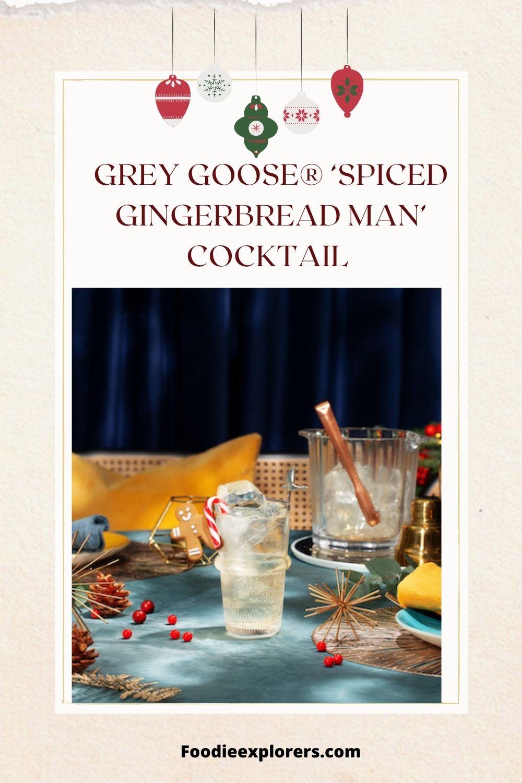 GREY GOOSE® 'Spiced Gingerbread Man'